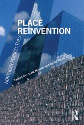 Place Reinvention: Northern Perspectives