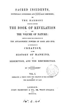 Sacred incidents  or  The harmony subsisting between the Book of revelation and the volume of nature PDF