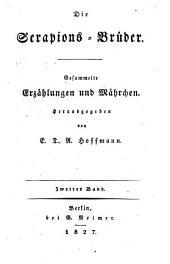 Ausgewählte Schriften: ¬Die Serapions-Brüder ; 2. 2 (1827)