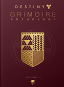 Destiny Grimoire Anthology  Volume II PDF