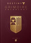Destiny Grimoire Anthology  Volume II