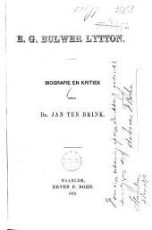 E. G. Bulwer Lytton: biografie en kritiek
