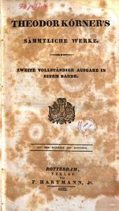Theodor Körners sämtliche Werke: Band 1