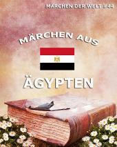 Märchen aus Ägypten (Märchen der Welt)