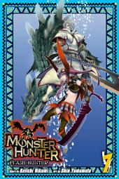 Monster Hunter: Flash Hunter: Volume 7