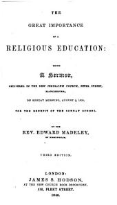 The Great Importance of a Religious Education ... Third Edition