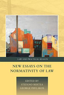 New Essays on the Normativity of Law PDF