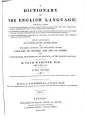 A Dictionary of the English Language: Intended to Exhibi ... : in Two Volumes, Volume 1