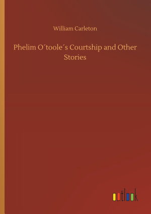 Phelim O ́toole ́s Courtship and Other Stories