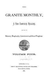 The Granite Monthly: Volume 4