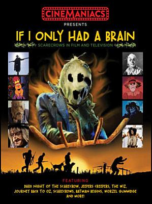 If I Only Had a Brain  Scarecrows in Film and TV PDF