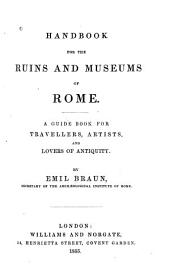 Handbook for the Ruins and Museums of Rome
