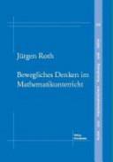 Bewegliches Denken im Mathematikunterricht PDF