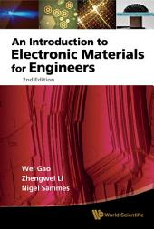 An Introduction to Electronic Materials for Engineers: Second Edition