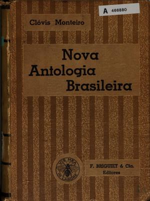 Nova antologia brasileira  organizada de ac  rdo com os atuais programas do curso secund  rio PDF