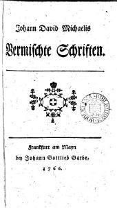 Johan David Michaelis vermischte Schriften