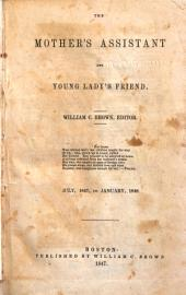 Mother's Assistant and Young Lady's Friend: Volumes 11-12