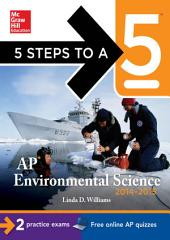 5 Steps to a 5 AP Environmental Science, 2014-2015 Edition: Edition 3