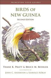 Birds of New Guinea: Second Edition, Edition 2