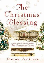 The Christmas Blessing: A Novel