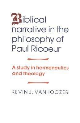 Biblical Narrative in the Philosophy of Paul Ricoeur PDF