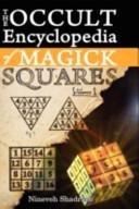 Occult Encyclopedia of Magick Squares PDF