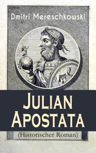 Julian Apostata  Historischer Roman  PDF