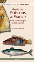 Guide des poissons de France  C  tes de l Atlantique et de la Manche PDF