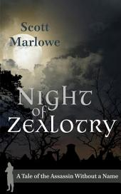 Night of Zealotry: A Tale of the Assassin Without A Name #3