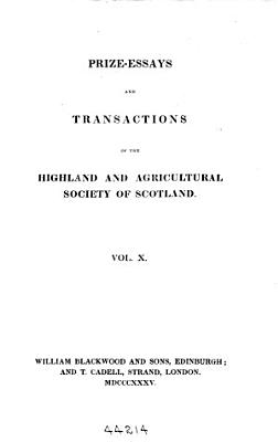 Prize essays and Transactions of the Highland and Agricultural Society of Scotland PDF