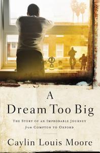 A Dream Too Big Book