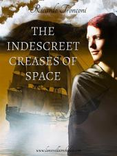 The indescreet creases of space, or how to wander through time