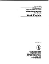 1990 Census of Population and Housing: Population and housing unit counts. West Virginia