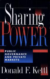 Sharing Power: Public Governance and Private Markets