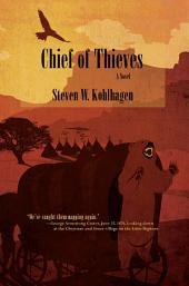 Chief of Thieves: A Novel