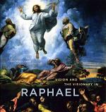 Vision and the Visionary in Raphael