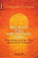 Das Buch vom meditativen Leben PDF