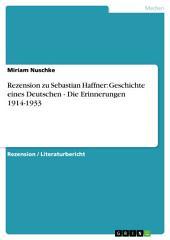 Rezension zu Sebastian Haffner: Geschichte eines Deutschen - Die Erinnerungen 1914-1933
