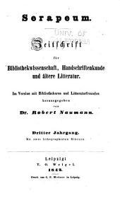 Serapeum: Zeitschrift für Bibliothekwissenschaft, Handschriftenkunde und ältere Literatur, Band 3