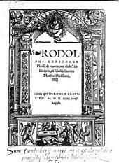 De inventione dialectica libri tres, cu[m] scholiis Joannis Matthaei Phrissemii