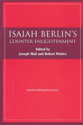 Isaiah Berlin's Counter-Enlightenment: Volume 93, Part 6