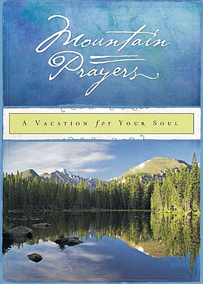 Mountain Prayers