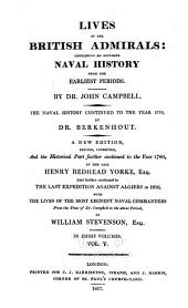 Lives of the British admirals: containing an accurate naval history from the earliest periods, Volume 5
