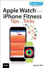 Apple Watch and iPhone Fitness Tips and Tricks  includes Content Update Program  PDF