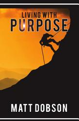 Living With Purpose Book PDF