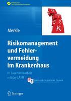 Risikomanagement und Fehlervermeidung im Krankenhaus PDF