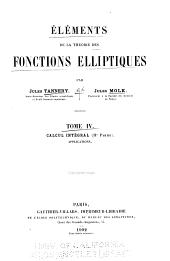 Éléments de la théorie des fonctions elliptiques: Calcul intégral (2. ptie): Applications. 1902