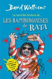 La increïble història de... Les hamburgueses de rata