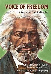 Voice of Freedom: A Story about Frederick Douglass