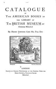 Catalogue of the American Books in the Library of the British Museum at Christmas MDCCCLVI  PDF